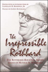 Irrepressible Rothbard