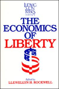 The Economics of Liberty- Autographed by Lew