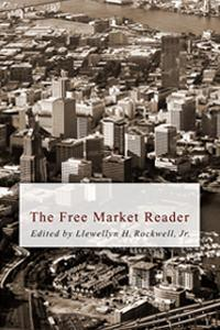 The Free Market Reader- Autographed by Lew