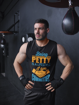 Open image in slideshow, Men Workout Strong Being Petty Is A Lifestyle And I Am Committed Sleeveless Tank Men's In Black