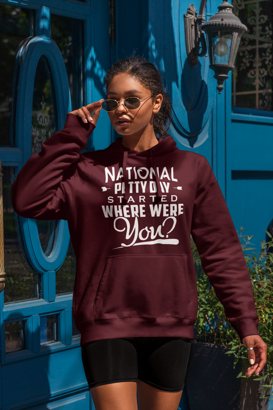 National Petty Day Started Hoodie