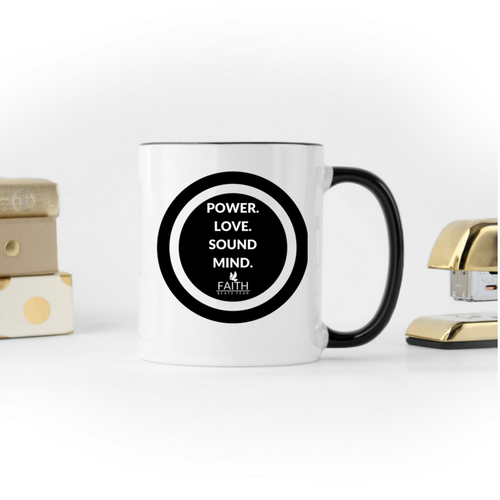 Power. Love. Sound Mind. Mug