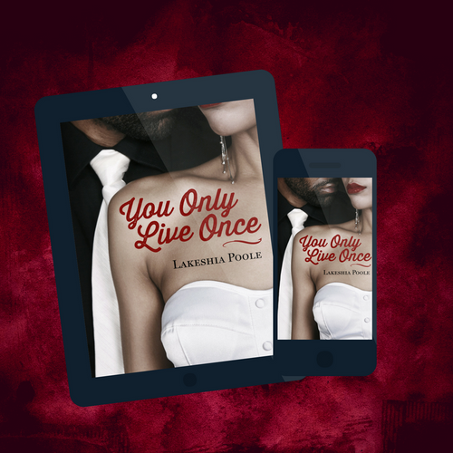 You Only Live Once Digital Novella  (Pre-Order)