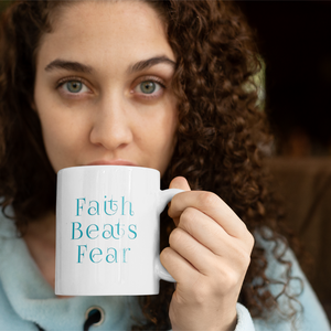 Faith Beats Fear Mug