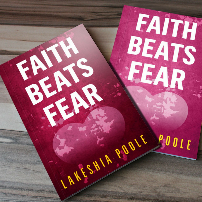 Faith Beats Fear Paperback (Signed + FREE SHIPPING)