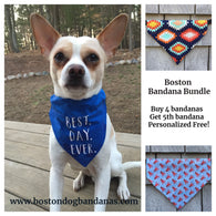 Boston Dog Bandanas® Bundle - Buy 4 Get 1 Free Personalized