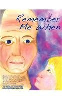 Remember Me When: Navigating Through Alzheimer's Disease