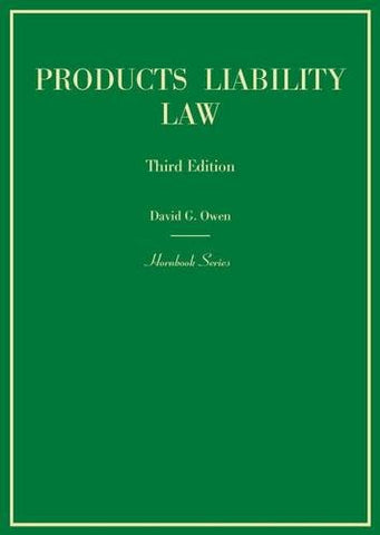 Products Liability Law, 3d (Hornbook Series)