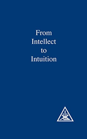 From Intellect to Intuition