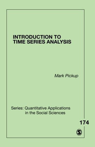 Introduction to Time Series Analysis (Quantitative Applications in the Social Sciences)