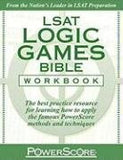 The PowerScore LSAT Logic Games Bible Workbook (Powerscore Test Preparation)
