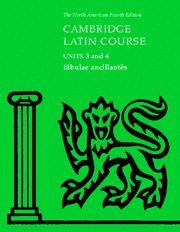 Fabulae Ancillantes: Units 3 and 4 (North American Cambridge Latin Course)
