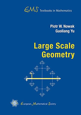Large Scale Geometry (EMS Textbooks in Mathematics)