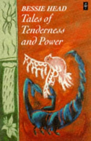 Tales of Tenderness and Power (African Writers Series)