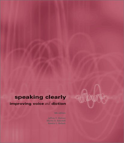 Speaking Clearly : Improving Voice and Diction