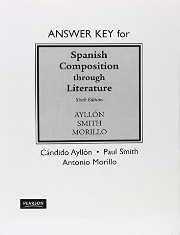 Answer Key for Spanish Composition Through Literature