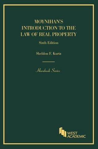 Moynihan's Introduction to the Law of Real Property (Hornbooks)