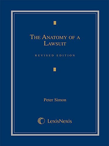 The Anatomy of a Lawsuit (Contemporary Legal Education Series)