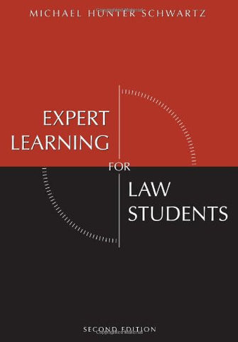 Expert Learning for Law Students, Second Edition