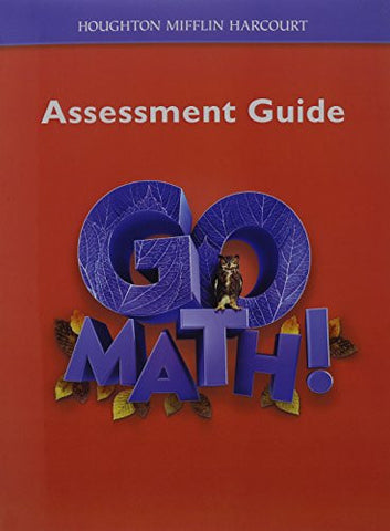 Go Math!: Assessment Guide Grade 6
