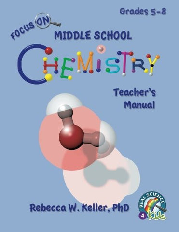 Focus On Middle School Chemistry Teacher's Manual