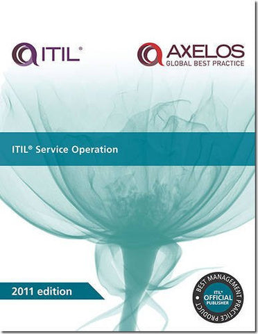 ITIL Service Operation (Best Management Practices)