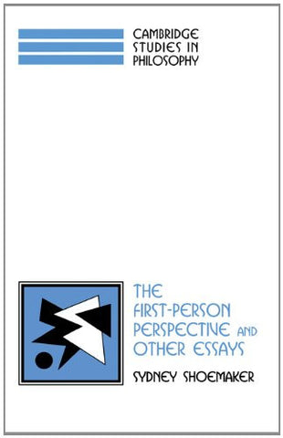 The First-Person Perspective and Other Essays (Cambridge Studies in Philosophy)