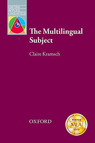 The Multilingual Subject (Oxford Applied Linguistics)