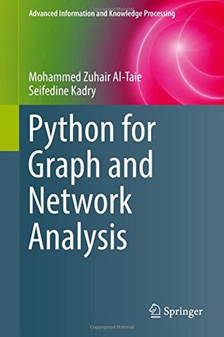 Python for Graph and Network Analysis (Advanced Information and Knowledge Processing)