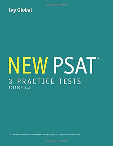 3 New PSAT Practice Tests (Prep book), 2016 Edition, Edition 1.2