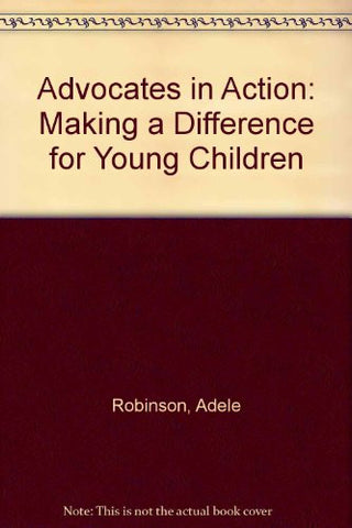 Advocates in Action: Making a Difference for Young Children