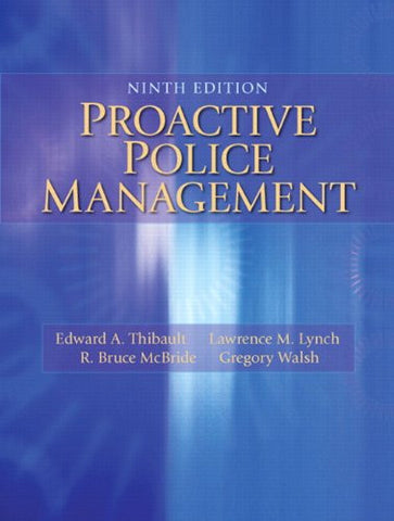 Proactive Police Management (9th Edition)
