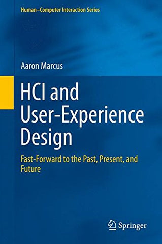 HCI and User-Experience Design: Fast-Forward to the Past, Present, and Future (Human–Computer Interaction Series) (English and Chinese Edition)