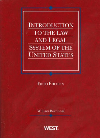 Introduction to the Law and Legal System of the United States, 5th (Coursebook)