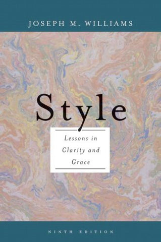 Style: Lessons in Clarity and Grace (9th Edition)