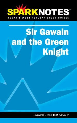 Spark Notes Sir Gawain and the Green Knight