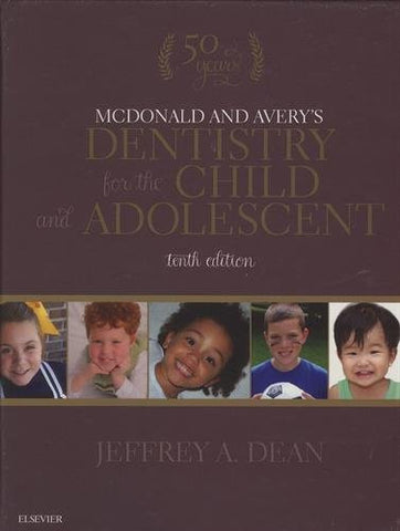 McDonald and Avery's Dentistry for the Child and Adolescent, 10e