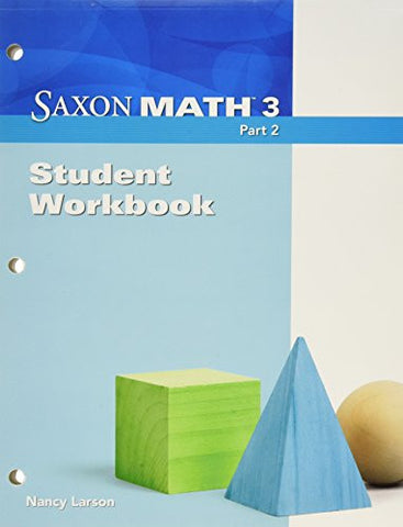 Saxon Math 3, Part 2: Student Workbook