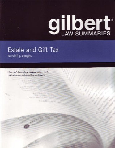 Gilbert Law Summaries on Estate and Gift Taxation