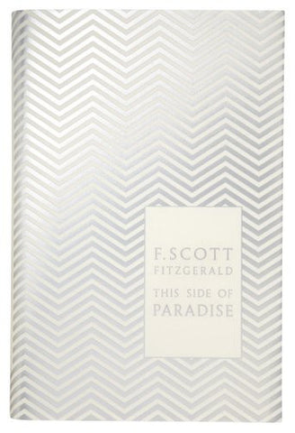This Side of Paradise (A Penguin Classics Hardcover)