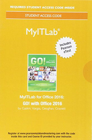 MyITLab with Pearson eText --  Access Card -- for GO! with Office 2016