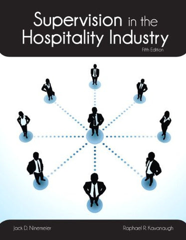 Supervision in the Hospitality Industry with Answer Sheet (AHLEI) (5th Edition) (AHLEI - Hospitality Supervision / Human Resources)