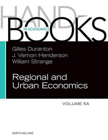 Handbook of Regional and Urban Economics, Volume 5A