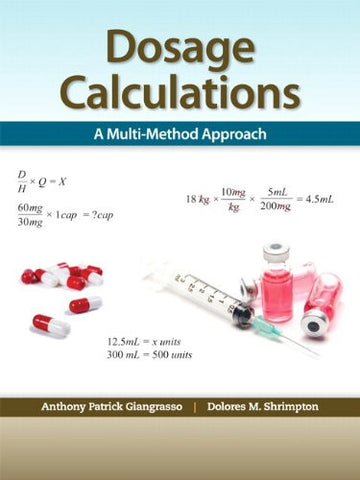 Dosage Calculations: A Multi-Method Approach