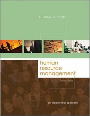 Human Resource Management: An Experiential Approach