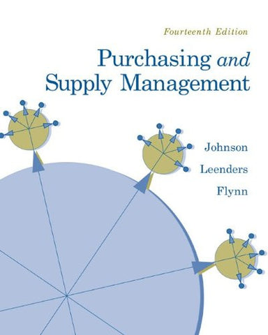 Purchasing and Supply Management (McGraw-Hill/Irwin Series Operations and Decision Sciences)