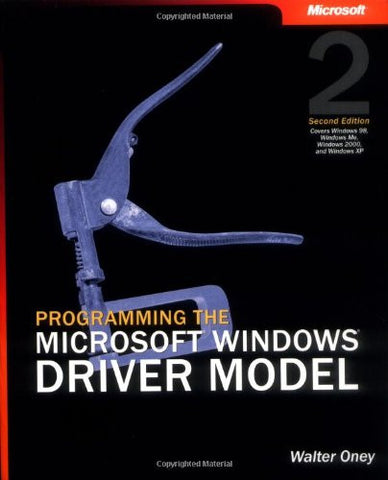 Programming the Microsoft Windows Driver Model (2nd Edition) (Developer Reference)
