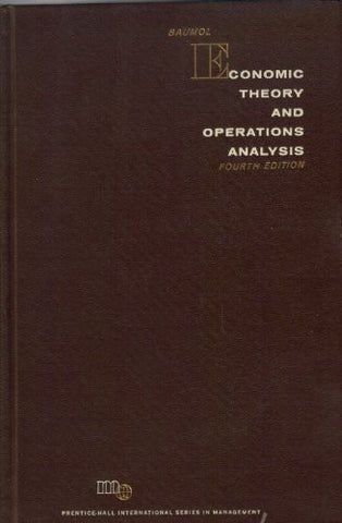Economic Theory and Operations Analysis (Prentice-Hall international series in management)
