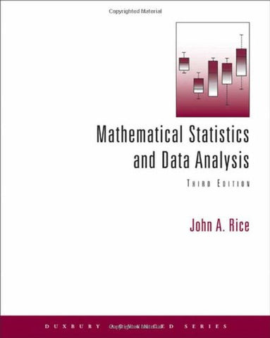 Mathematical Statistics and Data Analysis (with CD Data Sets) (Available 2010 Titles Enhanced Web Assign)