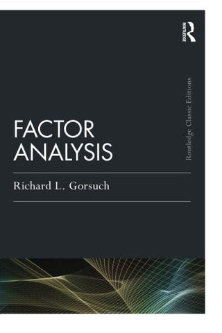 Factor  Analysis: Classic Edition (Psychology Press & Routledge Classic Editions)